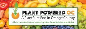 plant powered oc,plant pure nation pod in orange county ca,plant based workshops and training