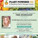 vegan workshop,free vegan event,free plant-based event,free vegan food,dairy,non-dairy,vegan cheese,vegan milk,vegan taste testing,vegan training,plant-based training,gina bonanno-lemos,brea ca,vegan southern california