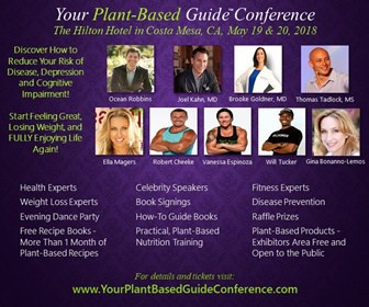 Your Plant Based Guide Conference,plant based conference in southern california,vegan conference in southern california,plant based training event in southern california,vegan training event in southern california,the step by step program to help you go plant based,program to help you go vegan,plant based program,vegan health,vegan fitness,vegan weightlifting,how to lose weight with a plant based diet,how to prevent disease with a plant based diet