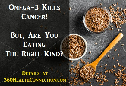 omega 3 prevents and kills cancer but are you getting the right kind of omega-3,should you eat omega 3 from plants or fish,do vegans need to eat fish for omega 3