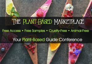 The Plant-Based Marketplace at Your Plant-Based Guide Conference in Costa Mesa, California offers free samples of plant-based products and a look at new and unique vegan products and services