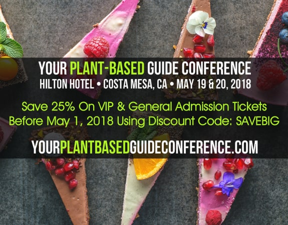 25% Off Discount Code to the vegan training event Your Plant-Based Guide Conference in Costa Mesa California
