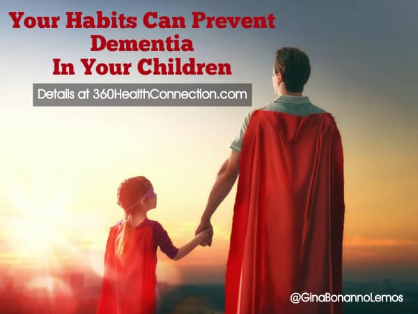 Your Habits Can Prevent Dementia In Your Children