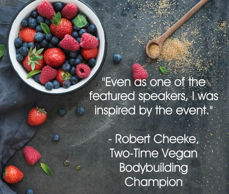 Your Plant Based Guide Conference Testimonial from vegan bodybuilder Robert Cheeke
